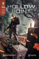 Hollow Point Issue 1 by RadicalArtDirecto