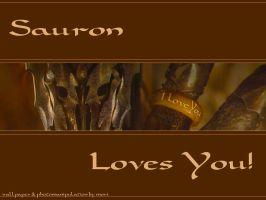 SAURON LOVES YOU by mornmeril