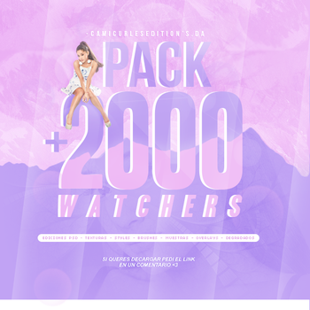 +PACK: +2000 WATCHERS | STOI GRITANDO by CAMI-CURLES-EDITIONS