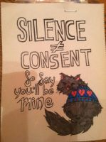 Silence Doesn't Equal Consent by Sanluris