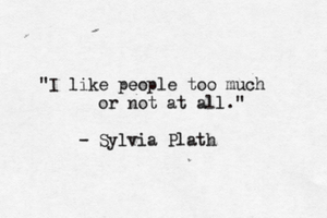 i like people too much or not at all by GodsGirl33