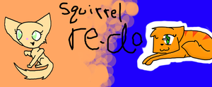 Squirrel Re-do by cloudkit25