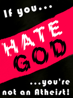 If you hate God by DailyAtheist