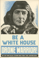 Be A White House Drone Warrior! by poasterchild