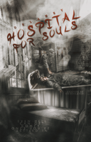 Hospital For Souls by TheEdgeOfDemi