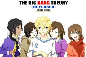 The Reversed Big Bang Theory (Gender Swap) by ANCYoyoib