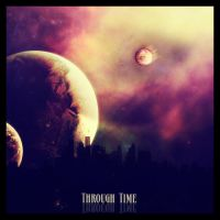 Through Time by Bl0oDy4nGeL
