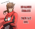 Red Madness Summaries coming soon... by Mad-Revolution