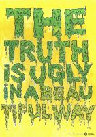 The truth Is Ugly by crymz