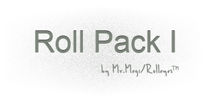 Roll Pack I by MrMegi