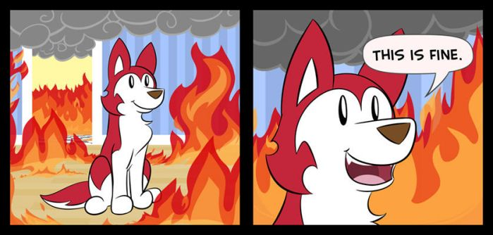 This Is Fine by CrownePrince
