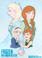 Frozen - We Know Better by blackteakimi