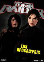 Tomb Raider - Lux Apocalypsis COV1 by FearEffectInferno