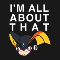 I'm All About That... by wildwing64