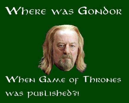 Why The Lord of the Rings beats Game of Throne by WitchKingOfAngmar78