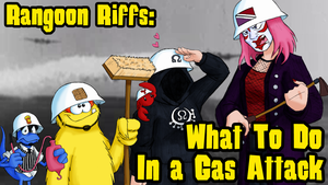 Rangoon Riffs: What to Do In a Gas Attack by MSipher