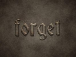 Don't Forget by Textuts