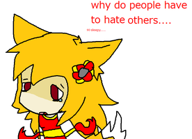 Why even hate others by MienfooInTraining