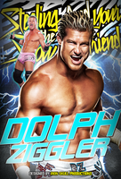 WWE - DOLPH ZIGGLER poster by TheIronSkull