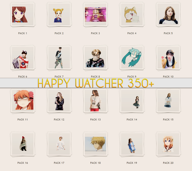 [HAPPY WATCHER 350+] by Mineri-Chan