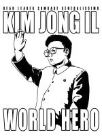 Leader Kim Jong Il World Hero by avary