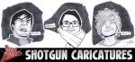 Shotgun Caricatures 2 by callmemilo