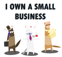 I own a Small Business by Idontknow350