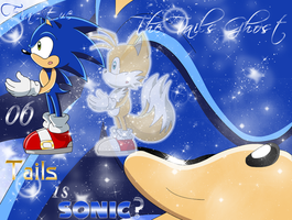 TTG - 06 - Tails is Sonic? by SilverAlchemist09