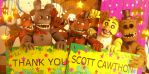 Thank You Scott Cawthon! by NexusDrakeson