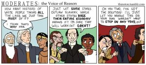 Moderates: the Voice of Reason by Thinston