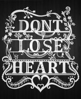 Don't lose heart by luffie