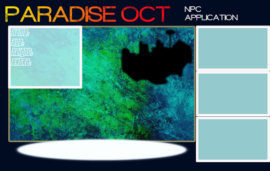 Paradise OCT: NPC Applications by KumaTeddi