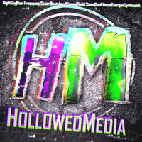 Hollowed Media EP by fueledbychemicals