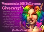 500 Follower Giveaway by VenneccaBlind