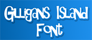 Gilligans Island FONT by HeyHelleen