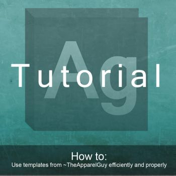 Tutorial by TheApparelGuy