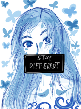 STAY DIFFERENT by JudytaDragon