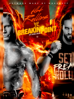 WWE Breaking Point 2018 Poster HBK Vs Seth Rollins by workoutf