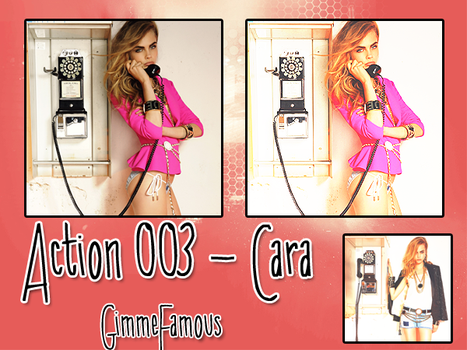 Action 003 - Cara by GimmeFamous