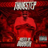 Thugstep WW1 Dubstep Mixtape by GrahamPhisherDotCom