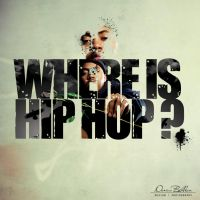 Where is Hip Hop by dbeldean