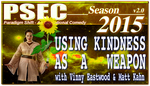 PSEC  2015 Using Kindness As A Weapon by paradigm-shifting