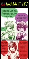 Aww Dude.... Episode  14 [What If] by AmukaUroy