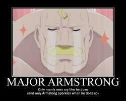 FMA Demotivational: Major Armstrong by Angel-of-Alchemy-42