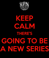 There Will Be A New Series by WayandIero