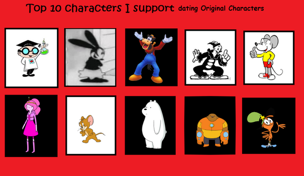 My Top 10 Characters I support dating OC by MarcosPower1996