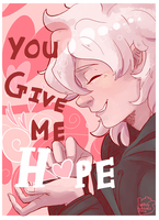 You Give Me Hope by NerdyLazorz
