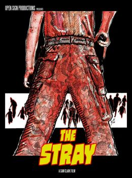 The Stray Movie Poster Art A 2016 by JChattox