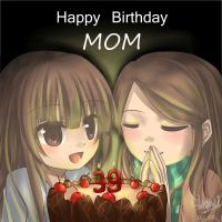 MOM's Birthday \(OuO)/ by Latte7