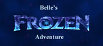 Belle's Frozen Adventure Part 1 by MedieavalBeabe